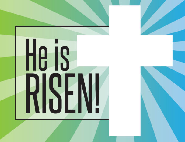 he is risen! next to white cross on tiedye background