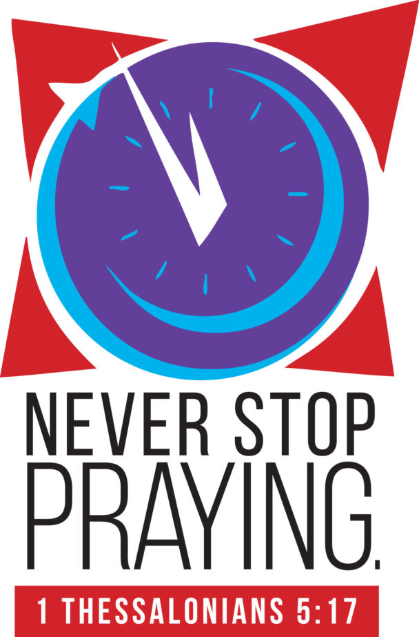 never stop praying 1 thessalonians 5:17 underneath a clock