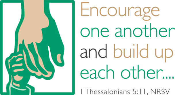 small childs hand grasping the pinkie finger of a larger adult hand with text encourage one another and build up each other ... 1 thessalonians 5:11 nrsv