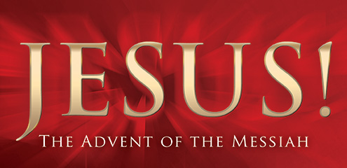 Jesus the advent of The Messiah